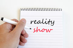 Reality show text concept on notebook. Reality show text concept write on notebook stock images