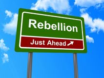 """Rebellion just ahead sign. """"Rebellion just ahead"""" sign with blue sky and cloudscape background Stock Image"""
