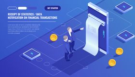 Receipt of statistics data, notification on financial transaction, mobile bank, smartphone with paper bill, two. Businessman, team leader isometric vector vector illustration