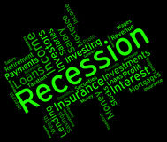 Recession Word Represents Financial Crisis And Bankruptcy. Recession Word Meaning Recessions Depressed And Depression Royalty Free Stock Images