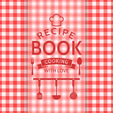 Recipe book. Vector card. Recipe book. Cooking with love. Recipe card with a checkered pattern and typographic badge. Vector background in red and white colors Royalty Free Stock Photography