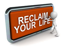 Reclaim your life Stock Images