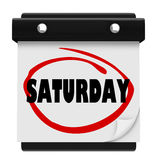 Recordatorio circundado palabra del fin de semana del calendario de pared de sábado Foto de archivo libre de regalías
