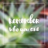 Recorde quem você é citações da inspiração e da motivação Foto de Stock Royalty Free