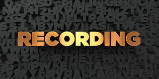 Recording - Gold text on black background - 3D rendered royalty free stock picture Royalty Free Stock Images