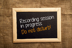 Recording session in progress. Do not disturb. Stock Image
