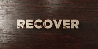 Recover - grungy wooden headline on Maple  - 3D rendered royalty free stock image. This image can be used for an online website banner ad or a print postcard Stock Image