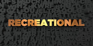 Recreational - Gold text on black background - 3D rendered royalty free stock picture Royalty Free Stock Photography