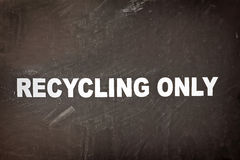 Recycling Only Sign Stock Image