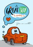 Red car cartoon character / Great joy is coming card. Baby shower invitation card / Red car cartoon character / Great joy is coming card Stock Image