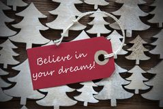 Red Christmas Label With Believe In Your Dreams Royalty Free Stock Images