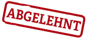 Red rubber stamp with word ABGELEHNT, German for rejected vector illustration