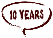 Red marker sketched speech bubble with 10 YEARS message. Illustration Royalty Free Stock Image