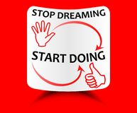 Red motivation template Stop dreaming start doing - motivation on a sheet of curved paper with shadow Stock Images