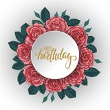 Red roses and leaves Floral arrangement. paper border frame. Happy birthday. brush pen lettering. design for holiday greeting card Stock Image