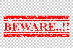 Red Rubber Stamp Effect, Beware at Transparent Effect Background Royalty Free Stock Photo