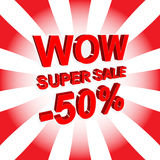 Red sale poster with WOW SUPER SALE MINUS 50 PERCENT text. Advertising banner. Red sale poster with WOW SUPER SALE MINUS 50 PERCENT text. Bright advertising Stock Illustration