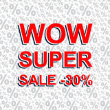 Red sale poster with WOW SUPER SALE MINUS 30 PERCENT text. Advertising banner Stock Photos