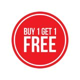 Buy One Get One Free Sign Numbers Circular. Red Shop Vector Sign For A Buy One Get One Free Off Clearance Royalty Free Stock Photos