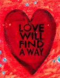 Love Will Find A Way Sign stock images