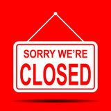 Fun Red Sign Sorry we 're closed vector illustration