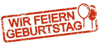 Red stamp with text Wir feiern Geburtstag. Grunge stamp with frame colored red and text Wir feiern Geburtstag birthday party celebration celebrate german stock illustration