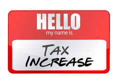 Red Sticker Hello My Name Is Tax Increase Concept Royalty Free Stock Photos