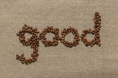 """Redacte """"good"""" de los granos de café Imagen de archivo"""