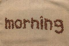 """Redacte """"morning"""" de los granos de café Fotos de archivo"""