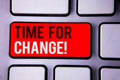 Redacte el tiempo del texto de la escritura para la llamada de motivación del cambio El concepto del negocio para la transición c fotografía de archivo libre de regalías