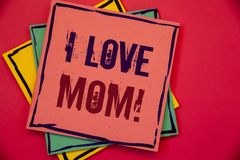 Redacte la llamada de motivación de la mamá del amor del texto I de la escritura Concepto del negocio para las buenas sensaciones imagen de archivo libre de regalías