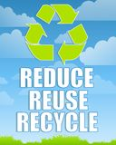 Reduce Reuse Recycle Sign 2. An illustration featuring a bold sign with recycle symbol and the words Reduce, Reuse and Recycle in white, green symbol above, blue Royalty Free Stock Photos