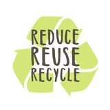Reduce, reuse, recycle. Royalty Free Stock Image