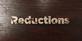 Reductions - grungy wooden headline on Maple - 3D rendered royalty free stock image. This image can be used for an online website banner ad or a print postcard royalty free illustration
