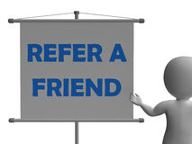 Refer A Friend Board Means Friendly Referral. Refer A Friend Board Meaning Friendly Referral And Suggestion Royalty Free Stock Photos