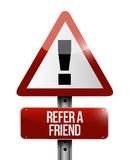 Refer a friend warning sign concept Stock Images