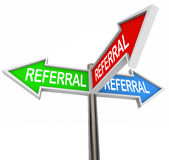 Referral Three Arrow Signs New Customers Clients Patients Traffi. Referral word on three arrow signs pointing to new business, customers, clients, prospects Stock Photos