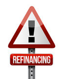 Refinancing warning sign illustration Stock Photo