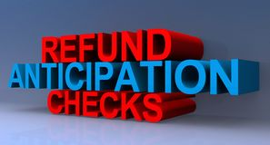 Refund anticipation checks illustration. Refund anticipation checks illustrated in 3D block text graphics in red and white royalty free illustration
