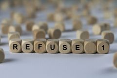 Refuse 1 - cube with letters, sign with wooden cubes Royalty Free Stock Photo