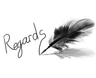Regards. Ink handwriting with feather pen on white background Royalty Free Stock Photo