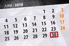 Registi il pianificatore per il mese, il giorno della settimana, sabato, di termine il 30 giugno 2018 Fotografie Stock