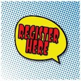 Registrieren Sie hier Design-Abkommentag der komischen Blase Retro- stock abbildung