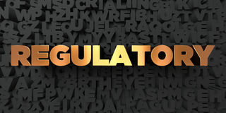 Regulatory - Gold text on black background - 3D rendered royalty free stock picture Royalty Free Stock Photo