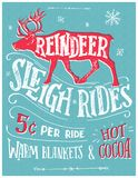 Reindeer sleigh rides retro poster. Old fashioned reindeer sleigh retro poster. Hand lettering advertising sign. Vintage hand drawn typography with the Stock Image