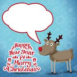 Reindeer with speech bubble, Happy new year and. Merry christmas reindeer with speech bubble for your text, and handwritten Happy new year and Merry christmas Royalty Free Stock Images