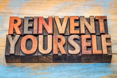 Reinvent yourself - motivational words Stock Photography
