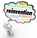 Reinvention Word Thought Cloud Thinker Planning Change. Reinvention and related words such as redo, rebirth, transofrmation and change in a thought bubble over a Stock Photos