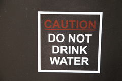 Reise und Wasser Advisory- trinken nicht Wasser! Lizenzfreies Stockbild