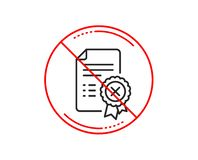 Reject certificate line icon. Decline document sign. Vector. No or stop sign. Reject certificate line icon. Decline document sign. Wrong file. Caution prohibited stock illustration